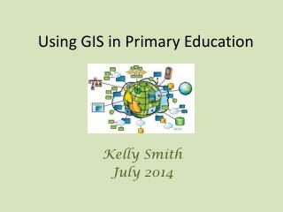 Using GIS in Primary Education