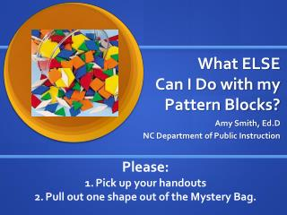 What ELSE Can I Do with my Pattern Blocks?