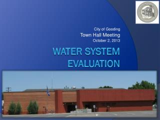 WATER SYSTEM EVALUATION