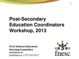 Post-Secondary Education  Coordinators Workshop, 2013