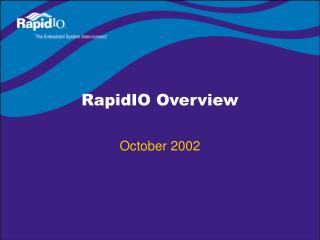 RapidIO Overview