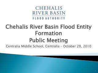 Chehalis River Basin Flood Entity Formation Public Meeting