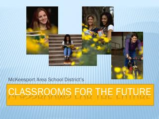 Classrooms for the future