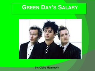 Green Day's Salary