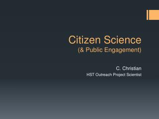 Citizen Science  (& Public Engagement)