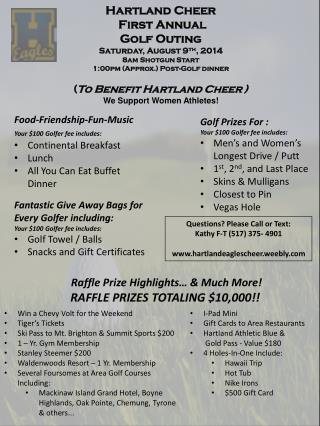 Hartland Cheer  First Annual  Golf Outing Saturday, August 9 th , 2014