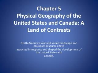 Chapter 5 Physical Geography of the United States and Canada: A Land of Contrasts