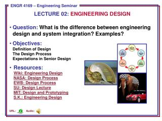 Question:  What is the difference between engineering design and system integration? Examples?