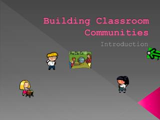 Building Classroom Communities