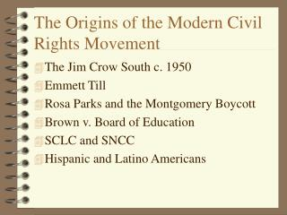 The Origins of the Modern Civil Rights Movement