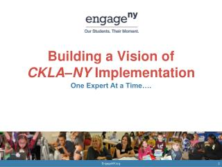 Building a Vision of  CKLA–NY  Implementation