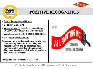 Date of Recognition:  4/15/2013 Company : J & L Paint
