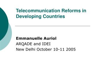 Telecommunication Reforms in Developing Countries