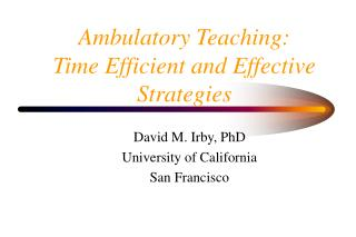 Ambulatory Teaching: Time Efficient and Effective Strategies