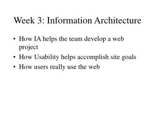 Week 3: Information Architecture
