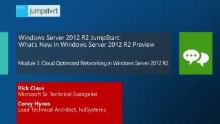Module  3 : Cloud Optimized Networking in Windows Server 2012  R2
