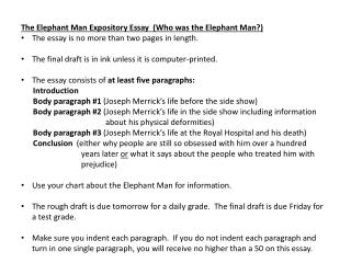 The Elephant Man Expository Essay  (Who was the Elephant Man?)