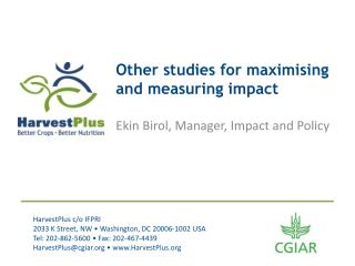 Other studies for  maximising  and measuring impact