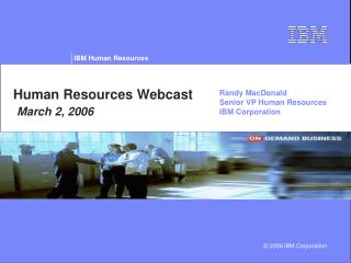 Human Resources Webcast  March 2, 2006