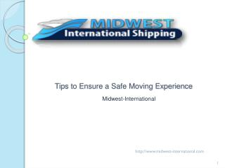 Tips to Ensure a Safe Moving Experience