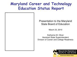 Maryland Career and Technology Education Status Report