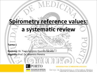Spirometry reference values:                 a systematic review