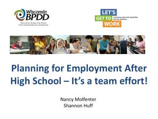 Planning for Employment After High School – It's a team effort!