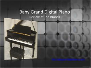 Baby Grand Digital Piano – Review of Top Brands