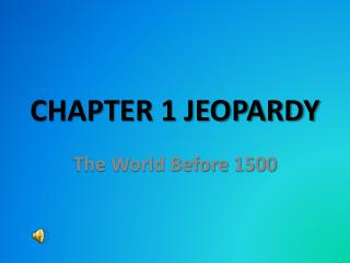 CHAPTER 1 JEOPARDY