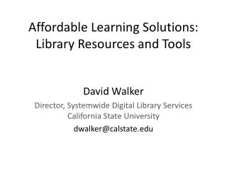 Affordable Learning Solutions: Library Resources and Tools