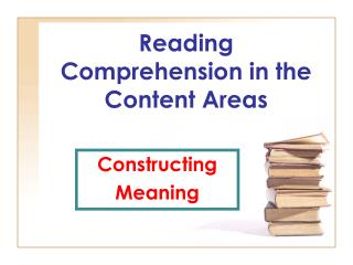 Reading Comprehension in the Content Areas