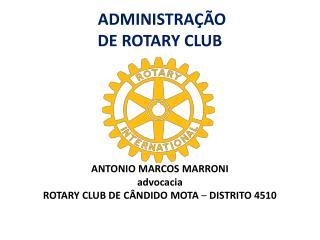 ADMINISTRAÇÃO  DE ROTARY CLUB