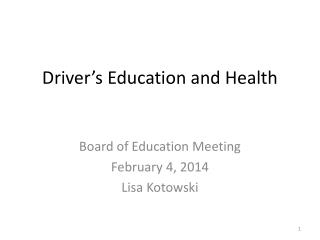 Driver's Education and Health