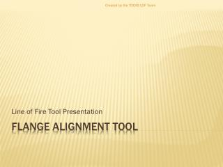Flange Alignment tool