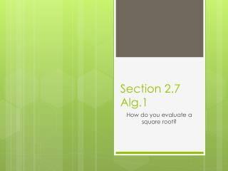 Section  2.7 Alg.1