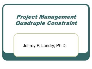 Project Management Quadruple Constraint