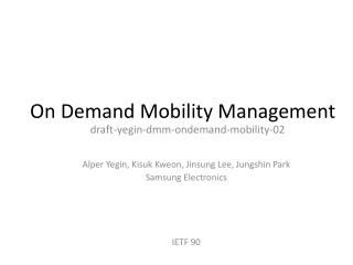 On  Demand Mobility  Management