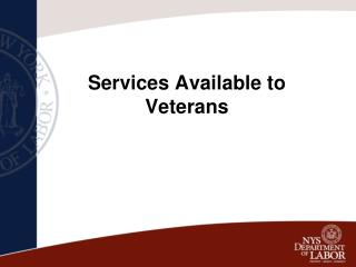 Services Available to Veterans
