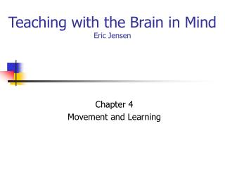Teaching with the Brain in Mind Eric Jensen