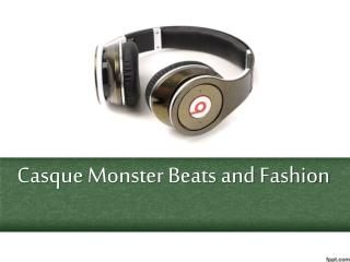 Casque Monster Beats and Fashion