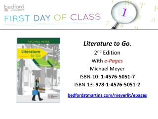 Literature to Go ,  2 nd  Edition With  e -Pages Michael Meyer ISBN-10:  1-4576-5051-7