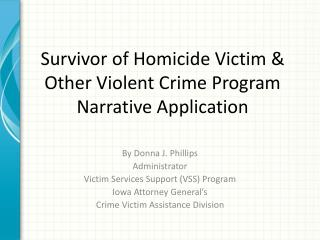 Survivor of Homicide Victim & Other Violent Crime Program Narrative Application