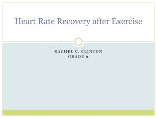 Heart Rate Recovery after Exercise
