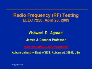 Radio Frequency (RF) Testing ELEC 7250, April 28, 2009