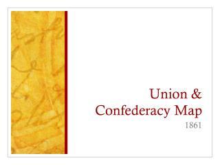 Union & Confederacy Map