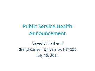 Public Service Health Announcement