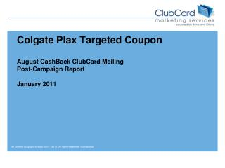 Colgate Plax Targeted Coupon August CashBack ClubCard Mailing Post-Campaign Report January 2011