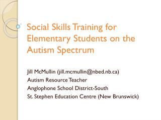 Social Skills Training for Elementary Students on the Autism Spectrum