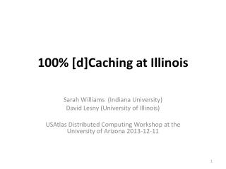 100% [d]Caching at Illinois