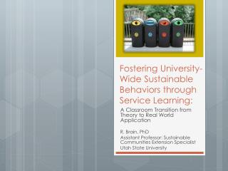 Fostering University-Wide Sustainable Behaviors through Service Learning: